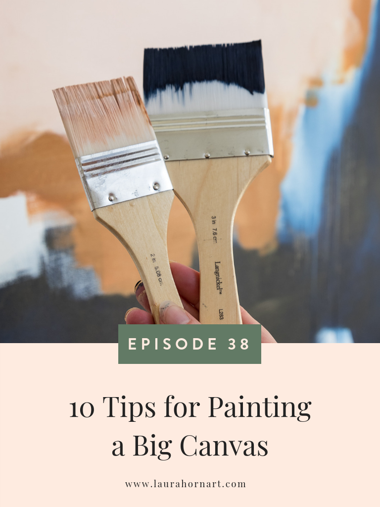 10 Tips for Painting a Big Canvas