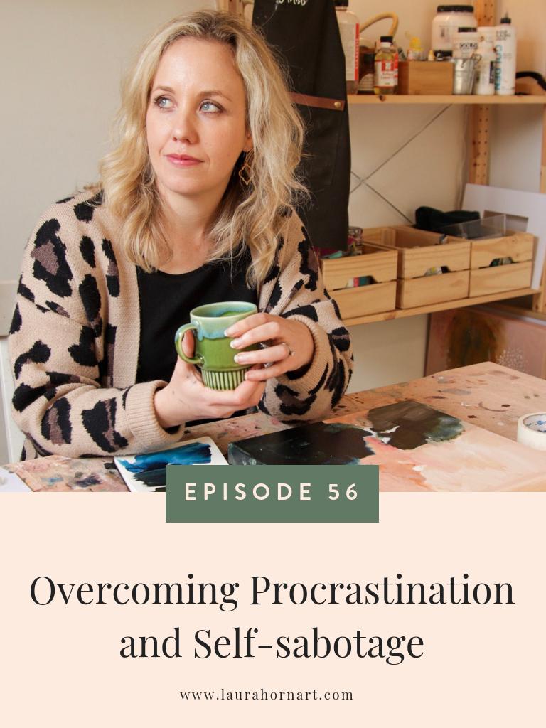 Overcoming Procrastination & Self-sabotage