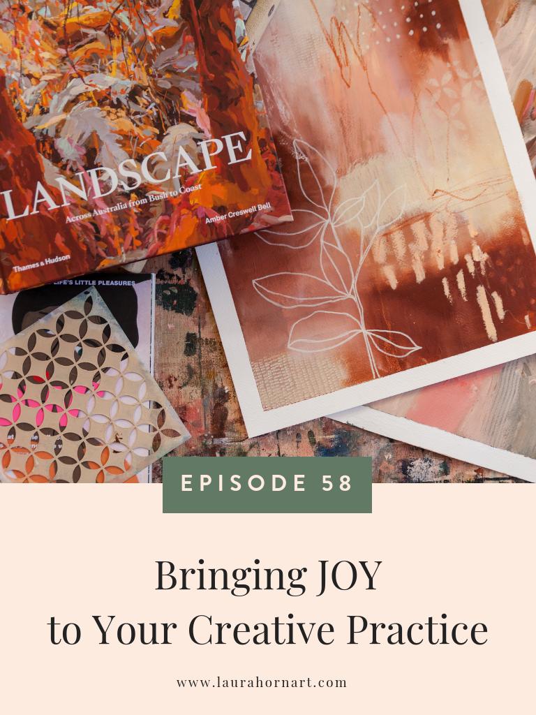 Bringing Joy to Your Creative Practice