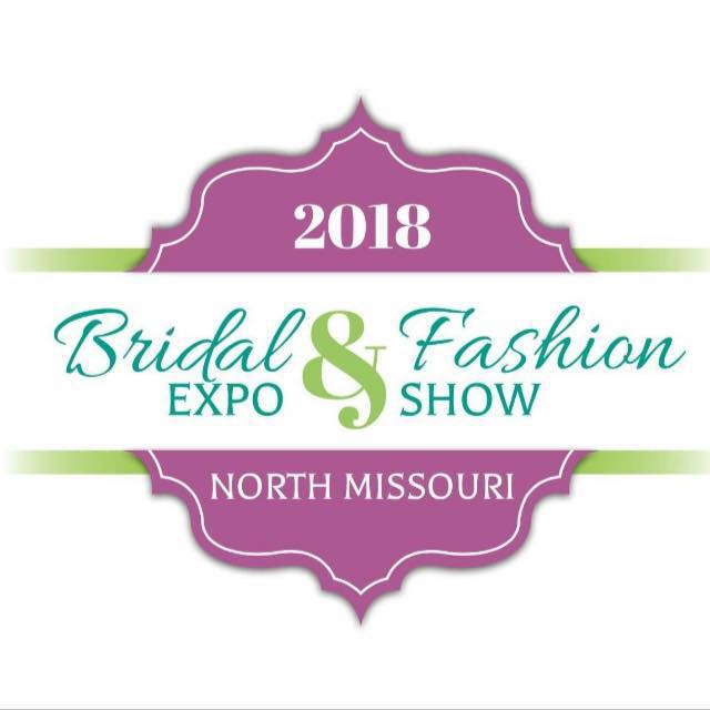 2018 North Missouri Bridal Expo and Fashion Show  Sunday, January 21st 1 PM - 4 PM @ Chillicothe High 2801 Hornet Rd, Chillicothe, Missouri 64601