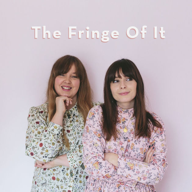 the fringe of it - From the amazing Liv Purvis and Charlotte Jacklin, The Fringe Of It is a beautiful conversation between friends. They're only a few episodes in but they've already covered topics like female friendship and the comparison trap. When listening to TFOI it feels like a hug for your mind, the two aren't afraid, to be honest, and share intimate and honest details of their lives. As well as covering awesome topics they always have a little catch up at the beginning of all the episodes and share what they've been buying or watching on tv lately which is always an interesting conversation.My favourite episode so far has been Discussing Defining Success & Ambition!