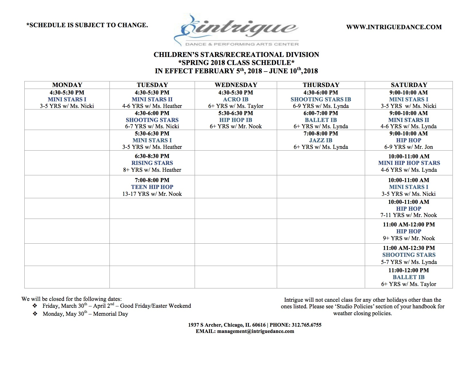 ***FOR CURRENT CLASSES THROUGH FEB. 3RD, PLEASE CALL THE STUDIO AT 312.765.6755 OR EMAIL MANAGEMENT@INTRIGUEDANCE.COM