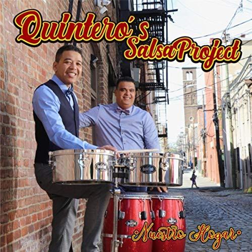 Quintero's Salsa Project - Nuestro Hogar