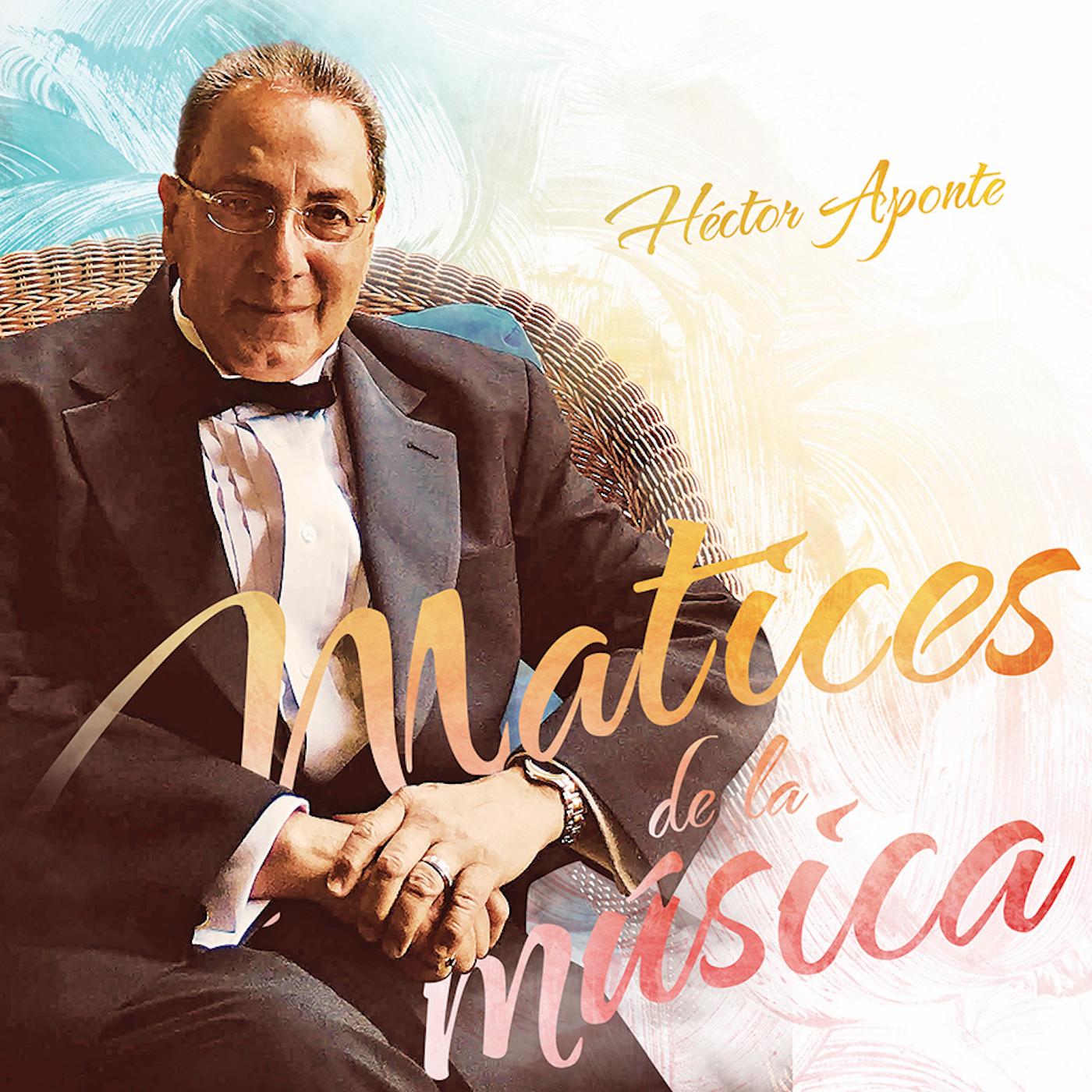 Hector Aponte - Matices de la Musica