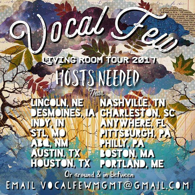 Host submissions:Email  vocalfewmgmt@gmail.com  with pictures and location.