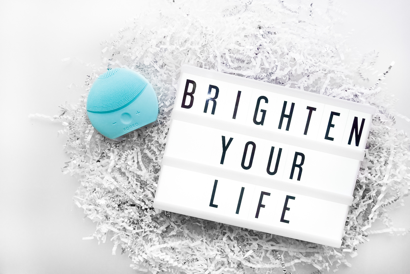 Foreo, Brighten Your Life | The Chic Diary