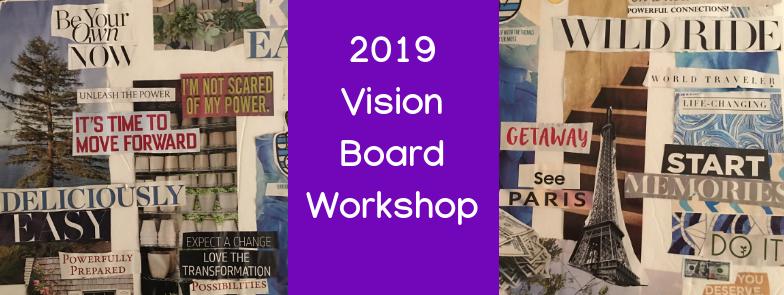Vision Board Workshop for 2019!.png