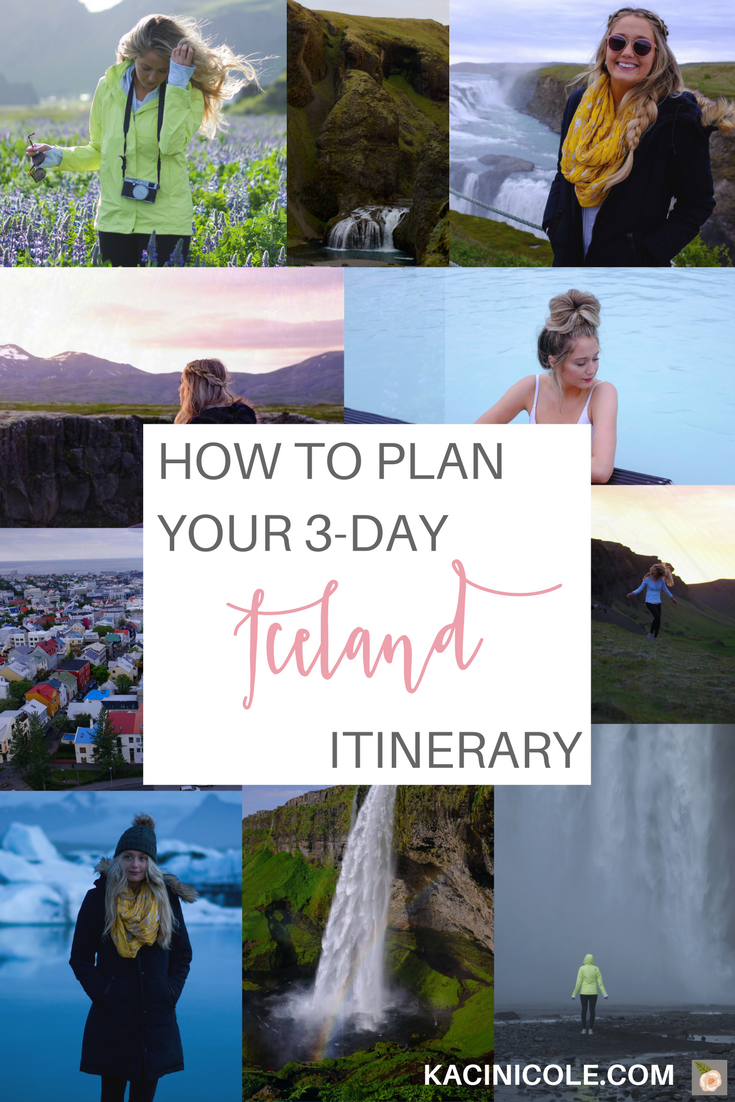 Kaci Nicole - Iceland 4 Day Itinerary