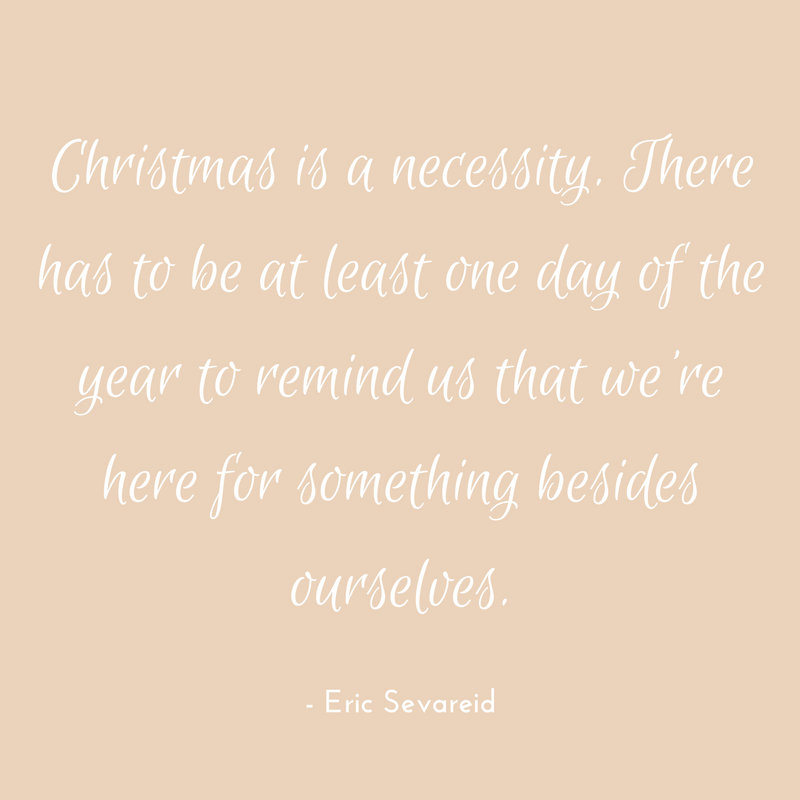Eric Sevareid Christmas Quote.png