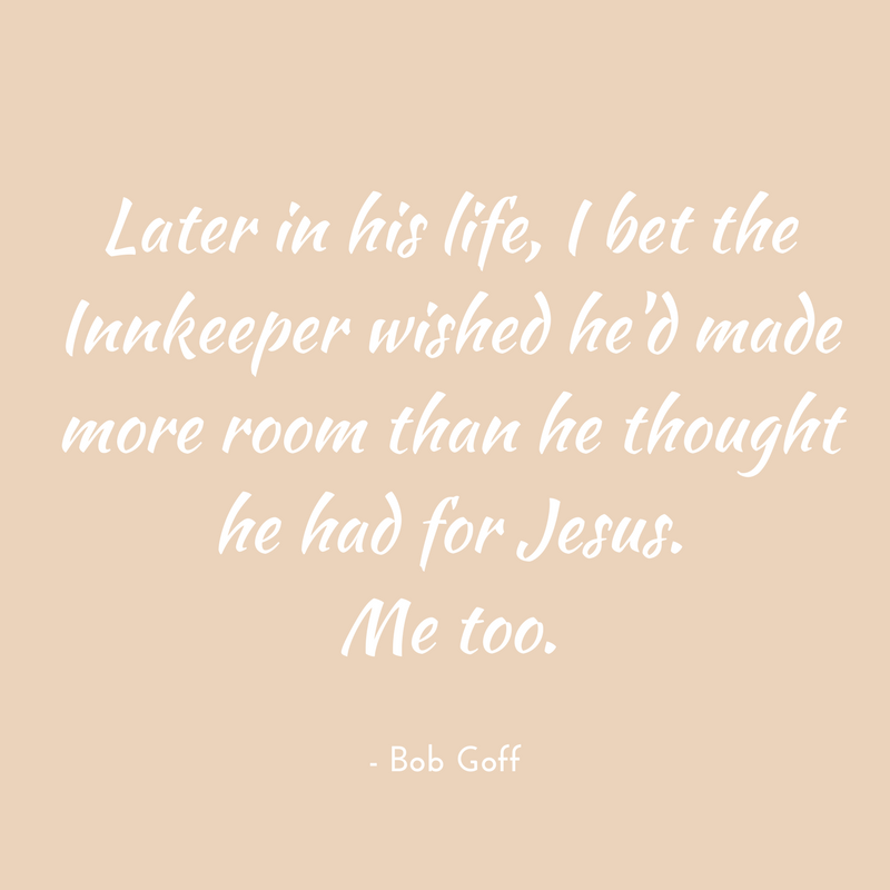 Bob Goff Chrismtas Quote.png