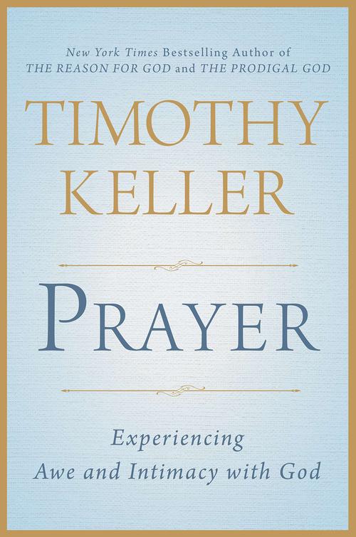 Prayer by Tim Keller | Best Books I've Read | Kaci Nicole