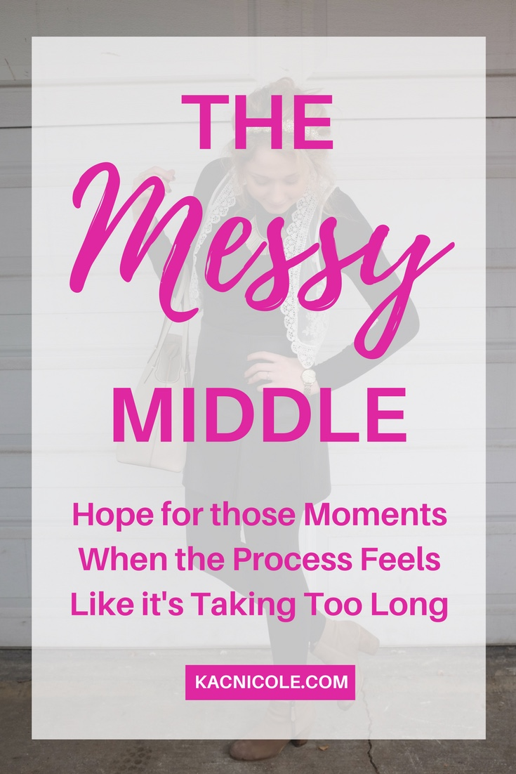The Messy Middle | Kaci Nicole