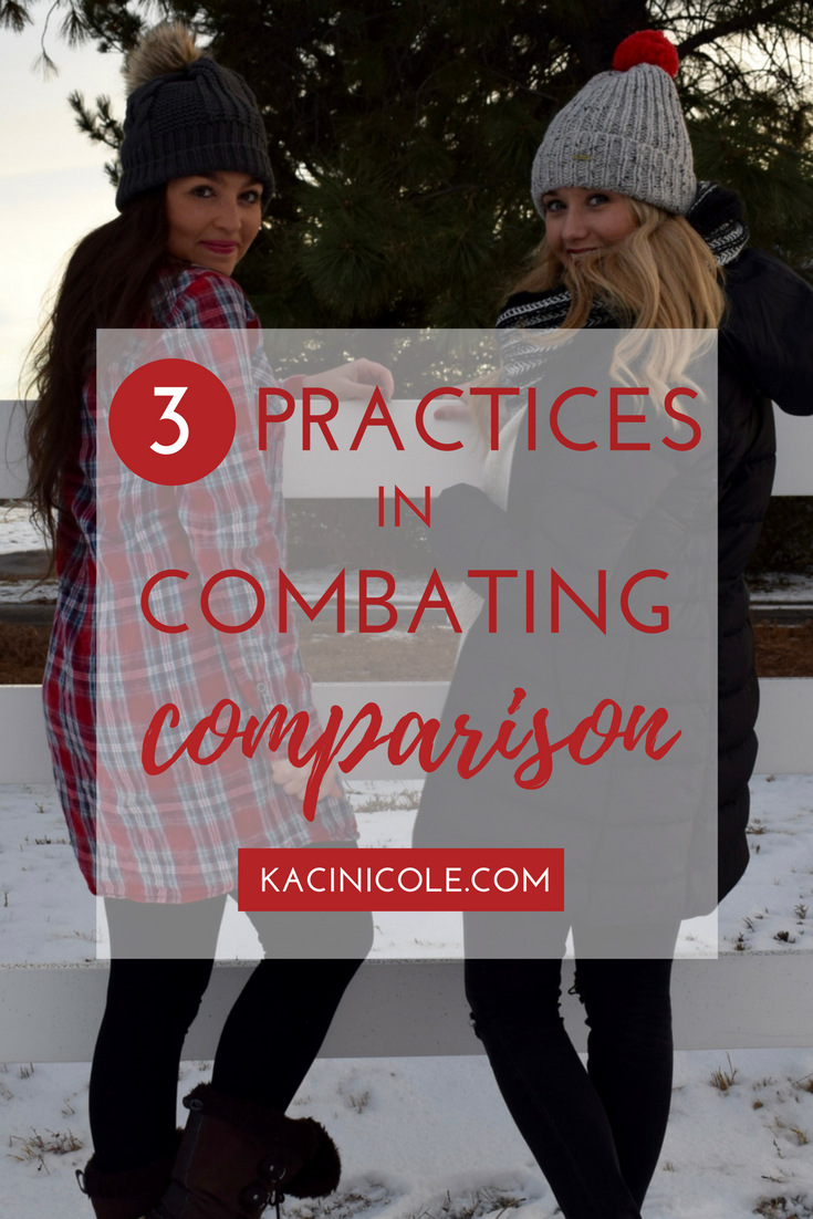 3 Practices In Combating Comparison | Kaci Nicole.png