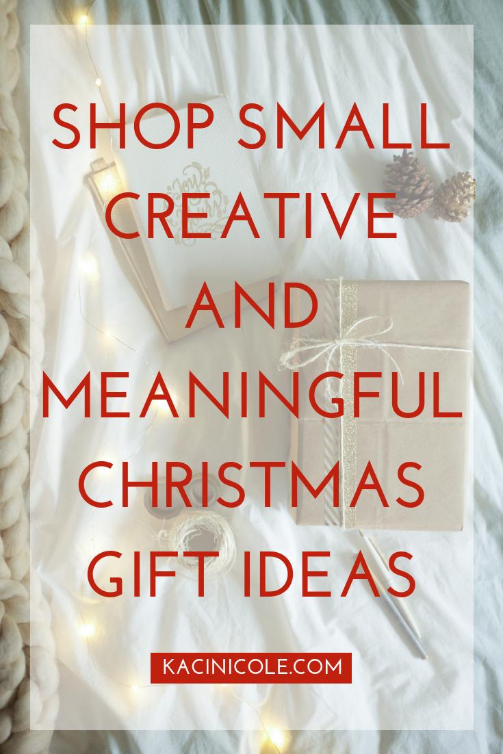 Shop Small Creative + Meaningful Christmas Gift Ideas | Kaci Nicole.png