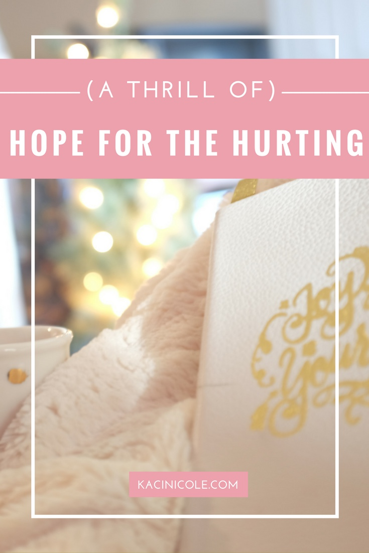 (A Thrill Of) Hope for the Hurting) | Kaci Nicole.jpg