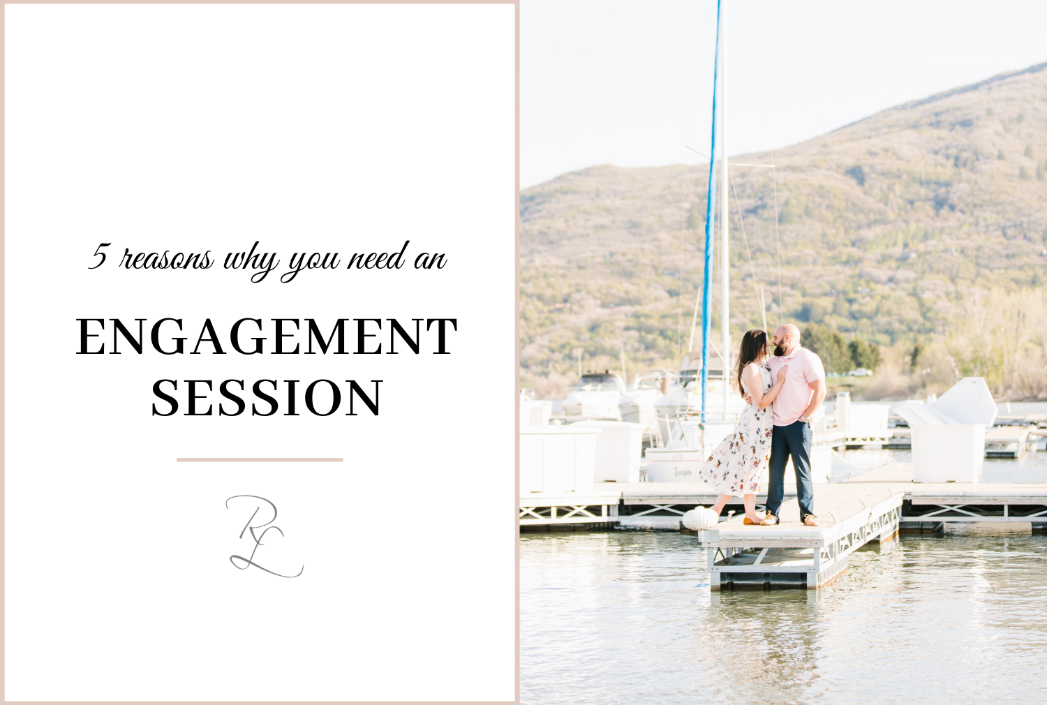 reasons why you need an engagement portrait session