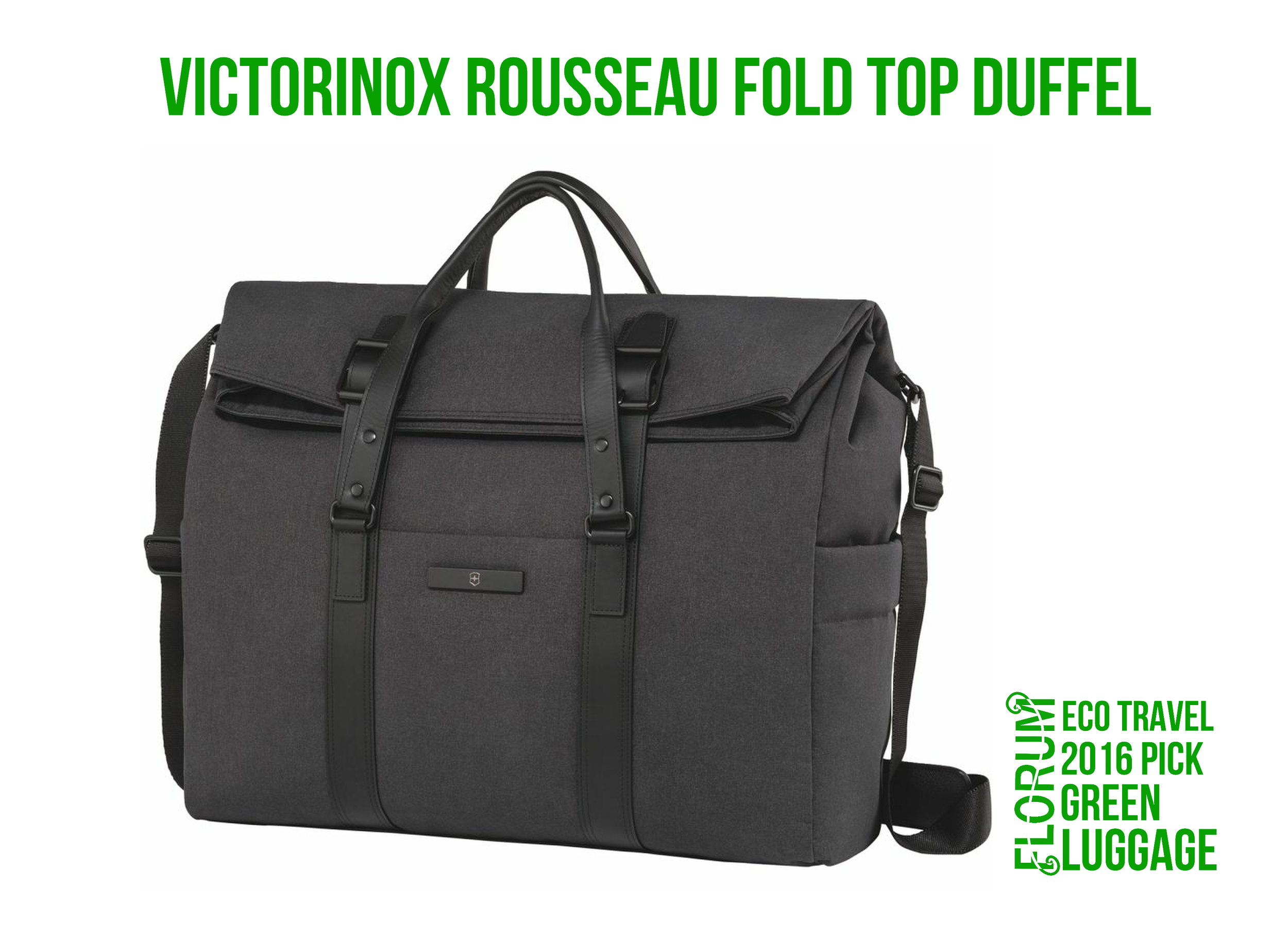 Florum Eco Travel 2016 Green Luggage Pick - Victorinox Duffle Bag Earth Friendly Fabric- by Noelle Lynne.png