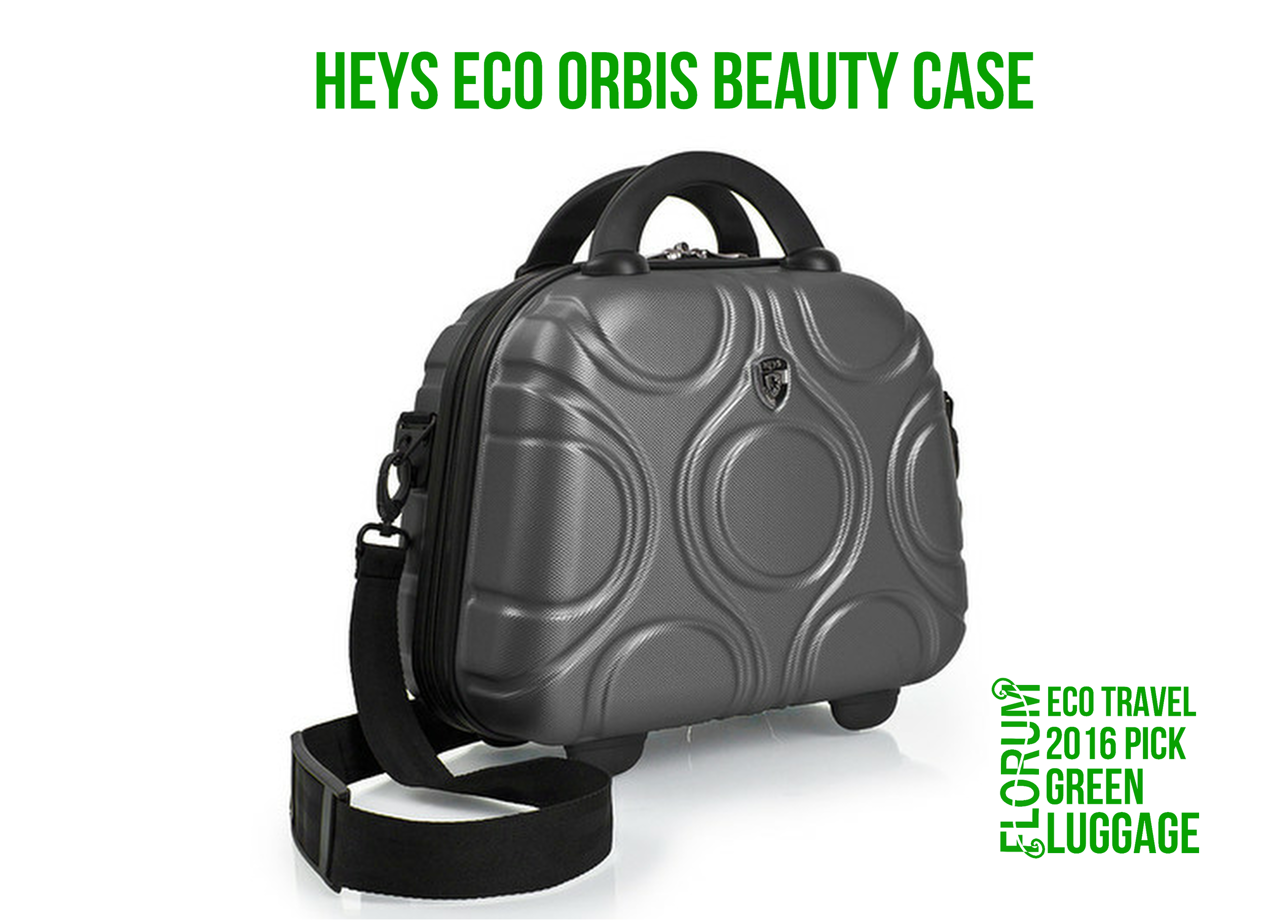 Florum Eco Travel 2016 Green Luggage Pick - Hey Eco Orbis Beauty Case - Noelle Lynne.png