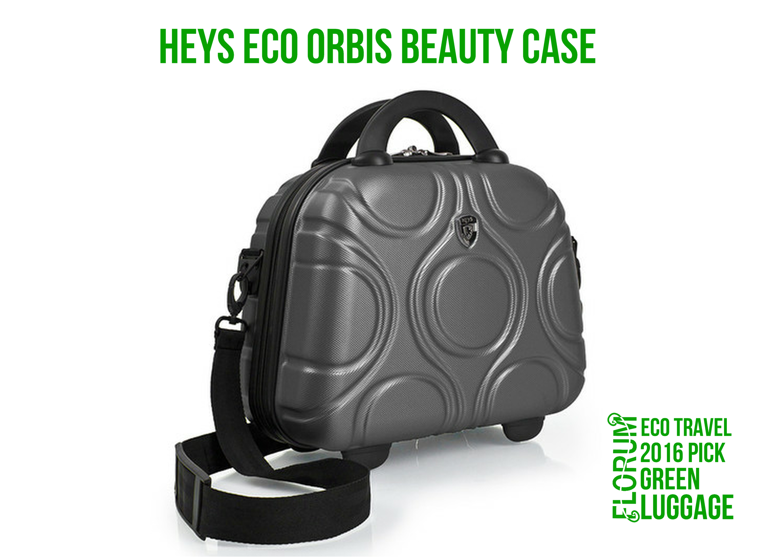 Florum Eco Travel 2016 Green Luggage Pick - Hey Eco Orbis Beauty Case - Noelle Lynne