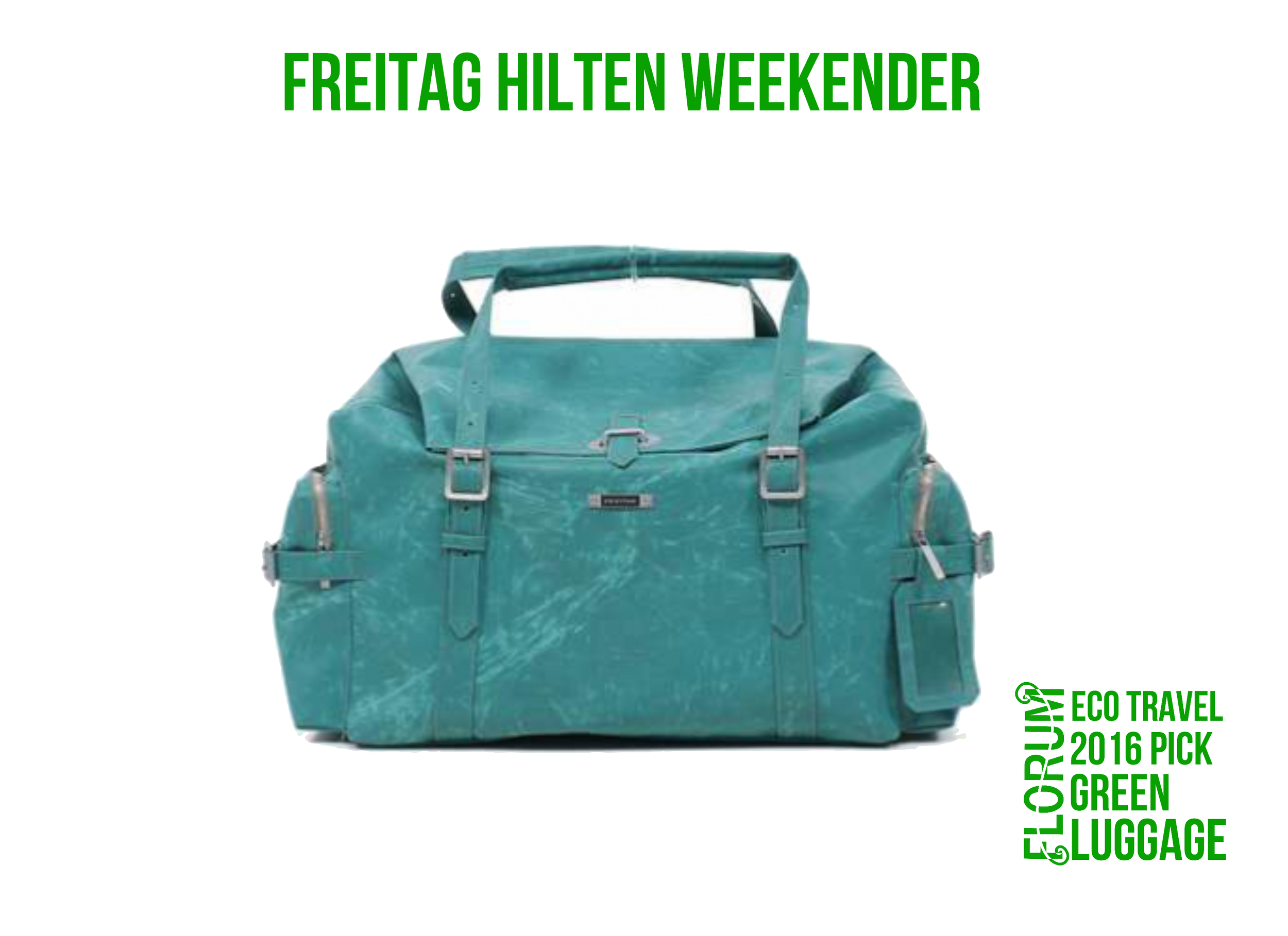 Florum Eco Travel 2016 Green Luggage Pick - Freitag Hilten Weekender - by Noelle Lynne