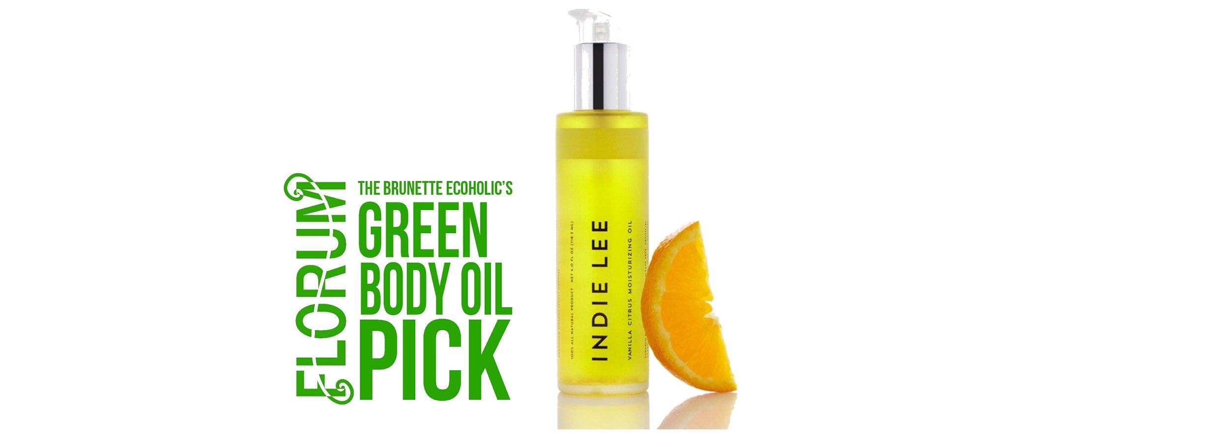 Florum Fashion Magazine - Green Product Swap - by Sabrina Zimmerman of the Brunette Ecoholic - Body Oil Pick - Indie Lee Citrus vanilla Moisture