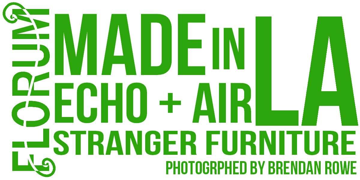 Made in LA - Echo and Air x Stranger Furniture - Ethical Sustainable repurposed - Florum Fashion Magazine - Fash Revolution - Brendan Rowe - Amber Marie Bollinger - Ever Velasquez - designer Jordana Howard