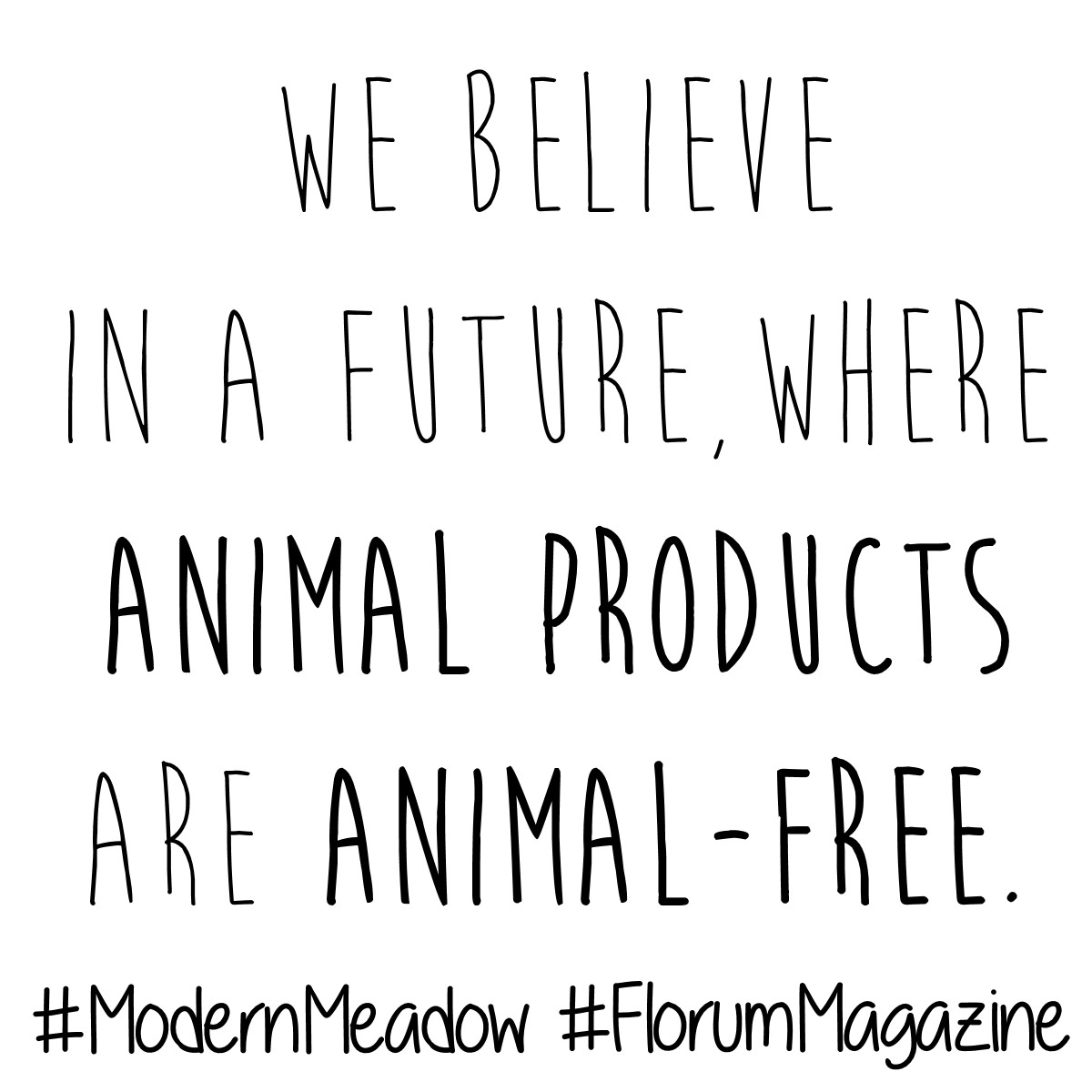 sustainable fashion quotes - fashion revolution Consume with a conscious - vegan leather - animal free - modern meadow  florum fashion magazine - noelle lynne - clean beauty sustainable natural leather alternative.jpg