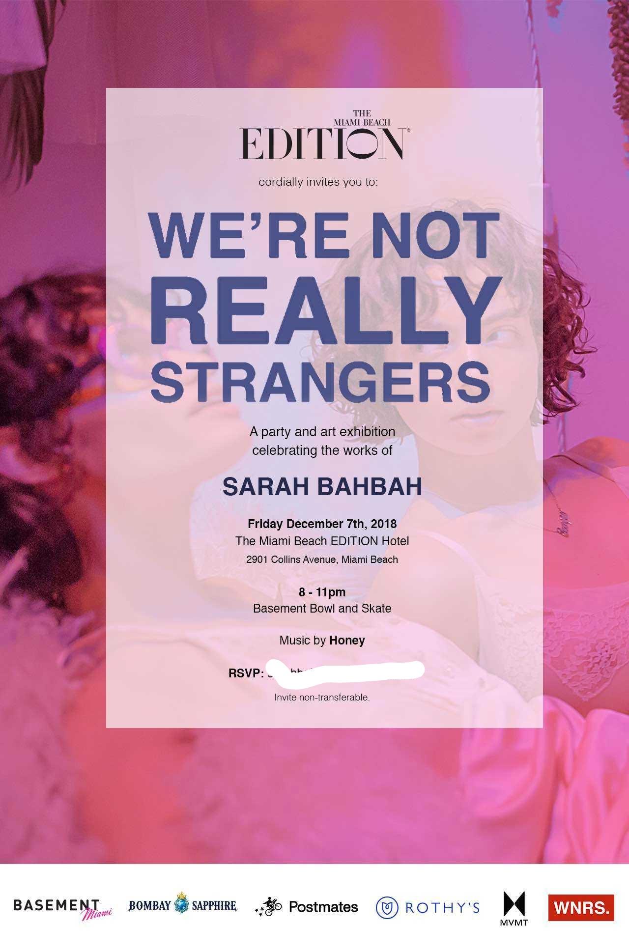 were not really strangers sarah bahbah the edition hotel miami art basel 2018_LI.jpg