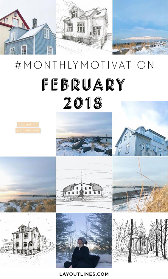 #MonthlyMotivation February 2018