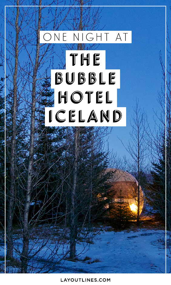 The Bubble Hotel Iceland