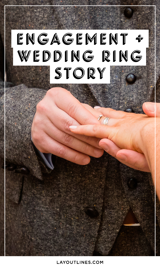 ENGAGEMENT WEDDING RING STORY
