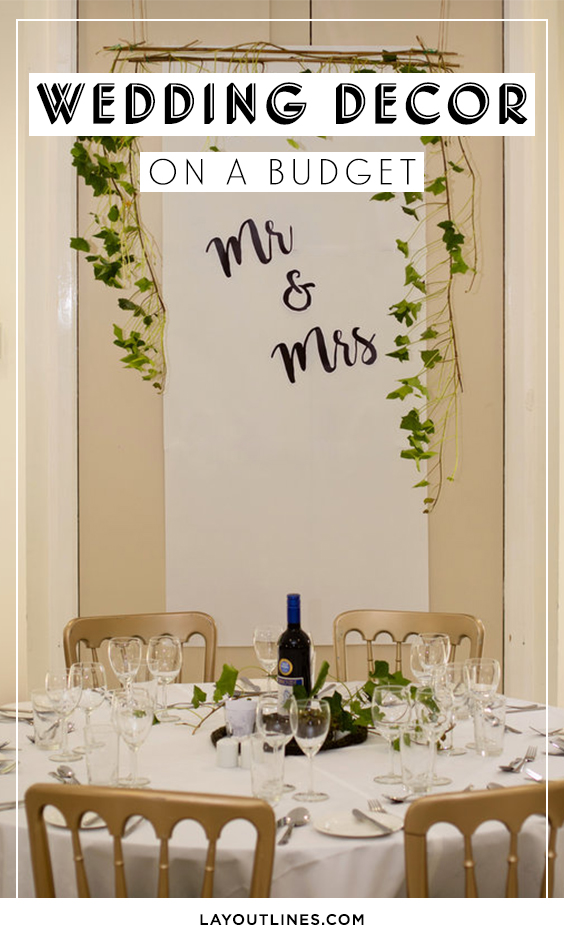 DIY WEDDING DECOR ON A BUDGET