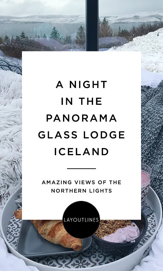 A Night in the Panorama Glass Lodge Iceland
