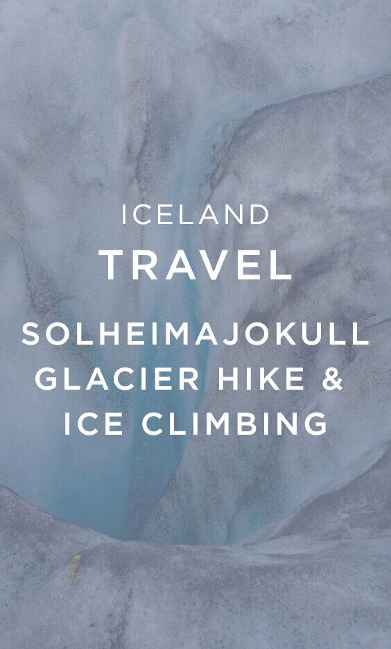 SOLHEIMAJOKULL Glacier Hike & Ice Climbing