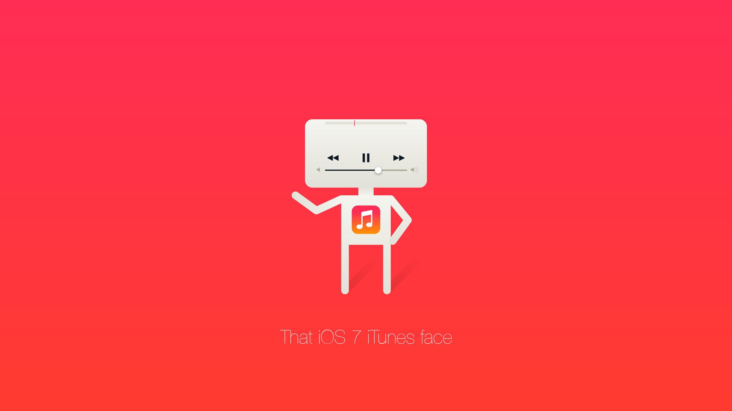 That iOS7 iTunes face