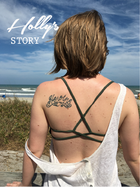 Holly's Story is one of strength.