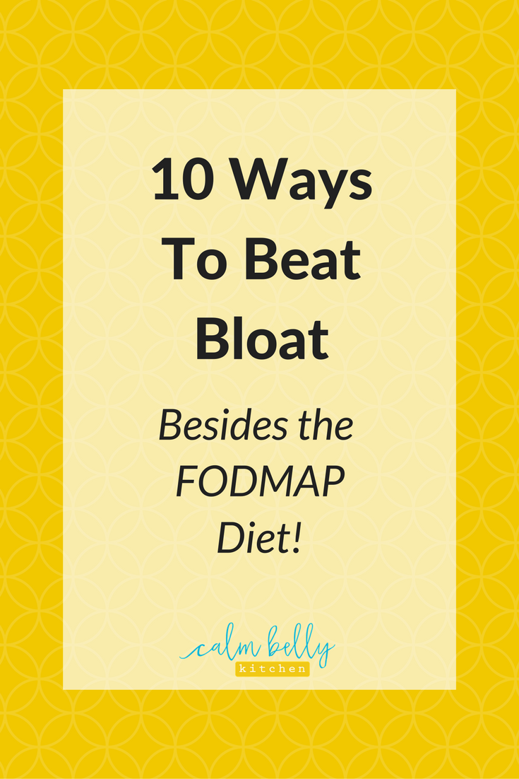 Learn 10 ways to deal with bloating besides eating a low FODMAP Diet. Bloating is one of the most common IBS symptoms, but there's a lot you can do to prevent it, and most of these tips are super easy! Click through to get the strategies!