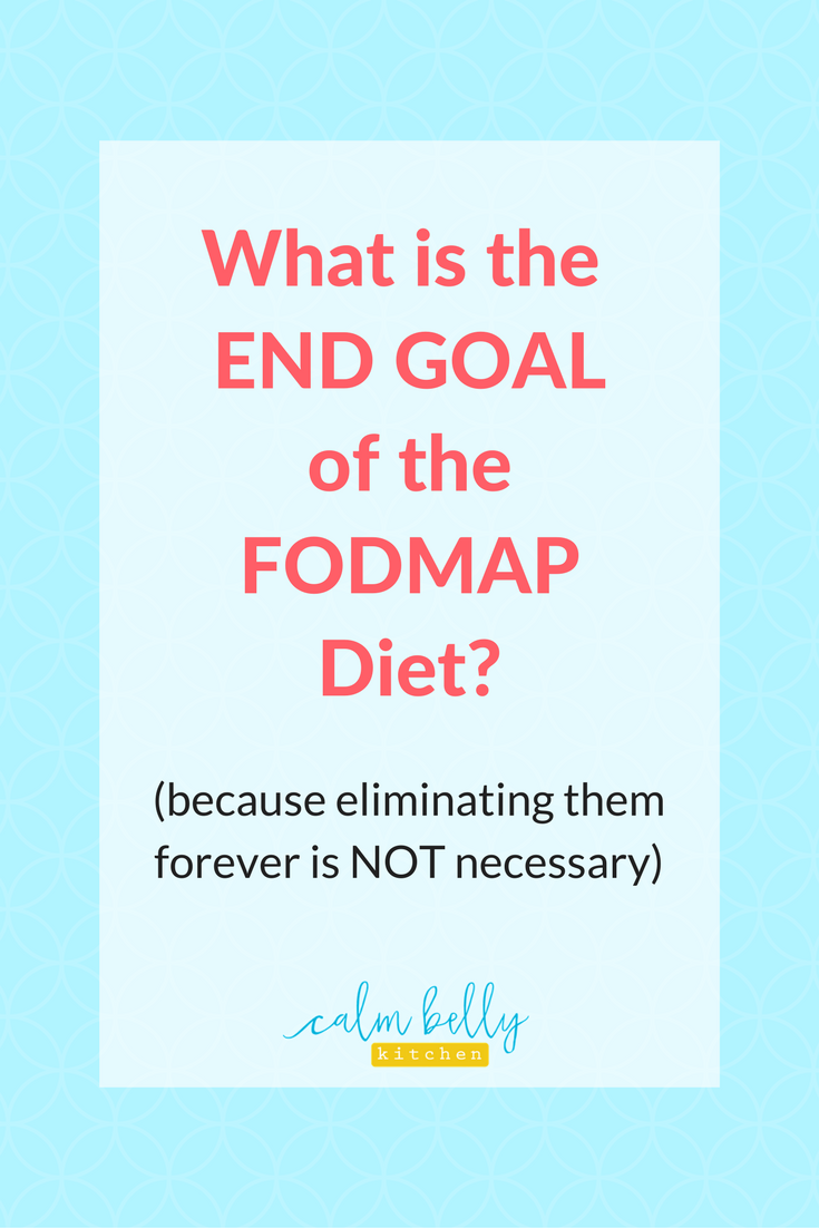 The goal of the FODMAP Diet is not to eliminate certain foods forever. Learn how to use the diet as a tool to have more variety and more control over how your body feels. Click through to read the full post (or watch the video!).