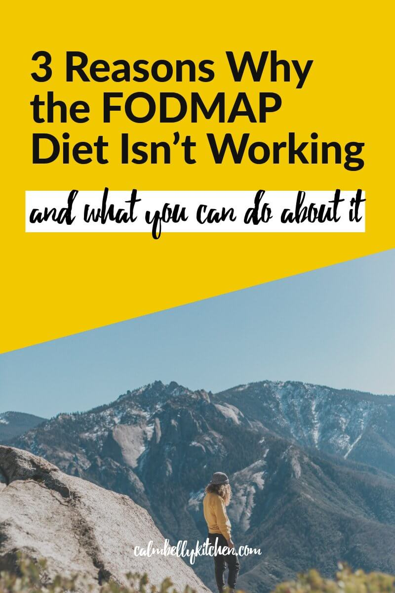If the fodmap diet isn't working the way you'd hoped, don't beat yourself up. There are 3 key areas to c heck in on in order to get YOUR best results from the FODMAP Diet. Click through to read the full article! #calmbellykitchen #ibs #fodmap