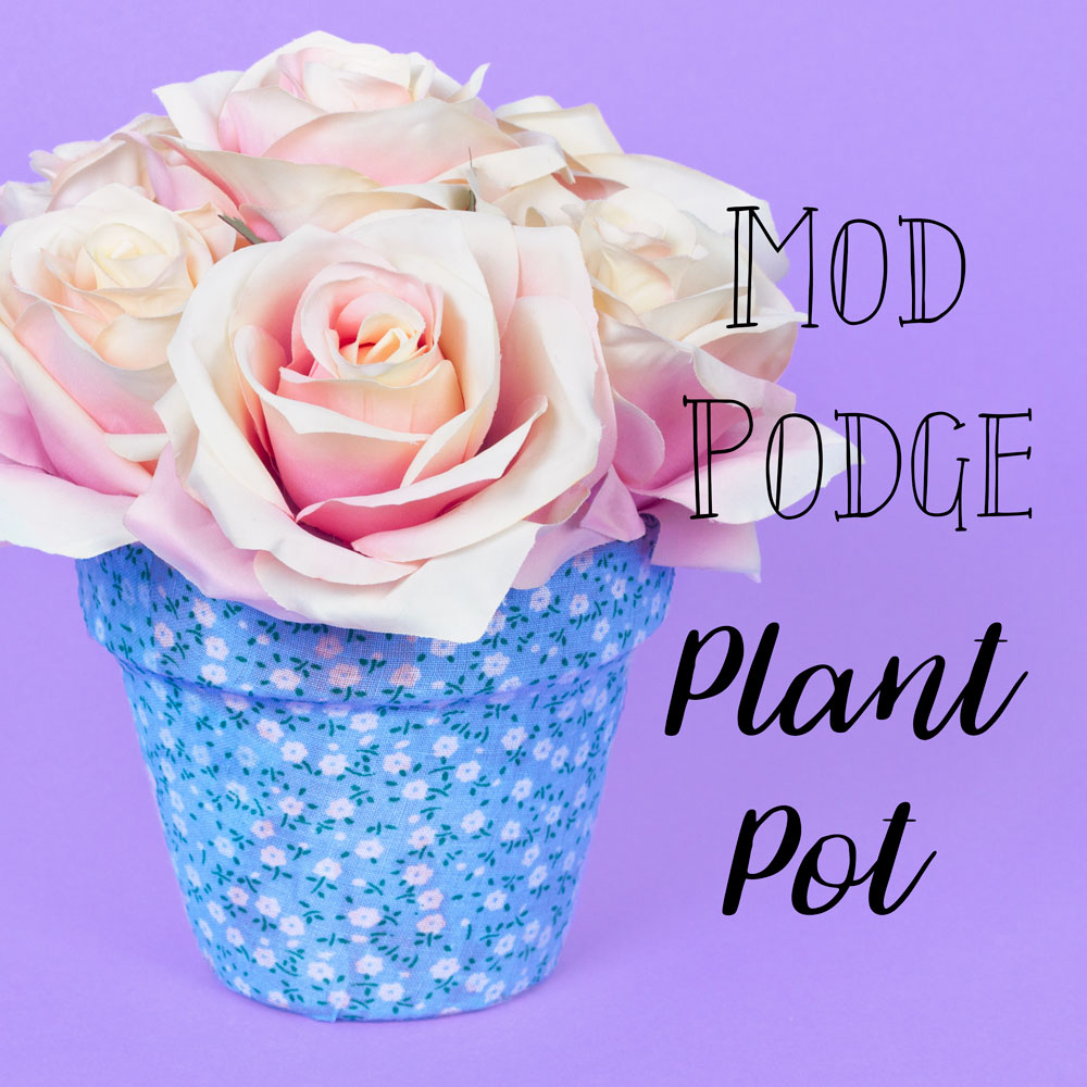 Make your own pretty plant pot with some patterned material and mod podge. This DIY home decor craft idea will look great when displayed in the home with lovely flowers or a plant inside.