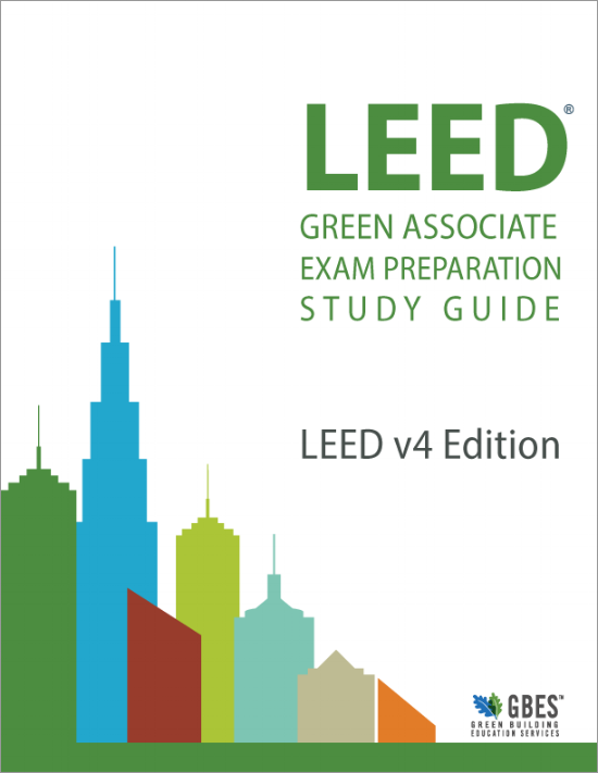 Second Edition Leed Green Associate V4 Exam Complete Study Guide