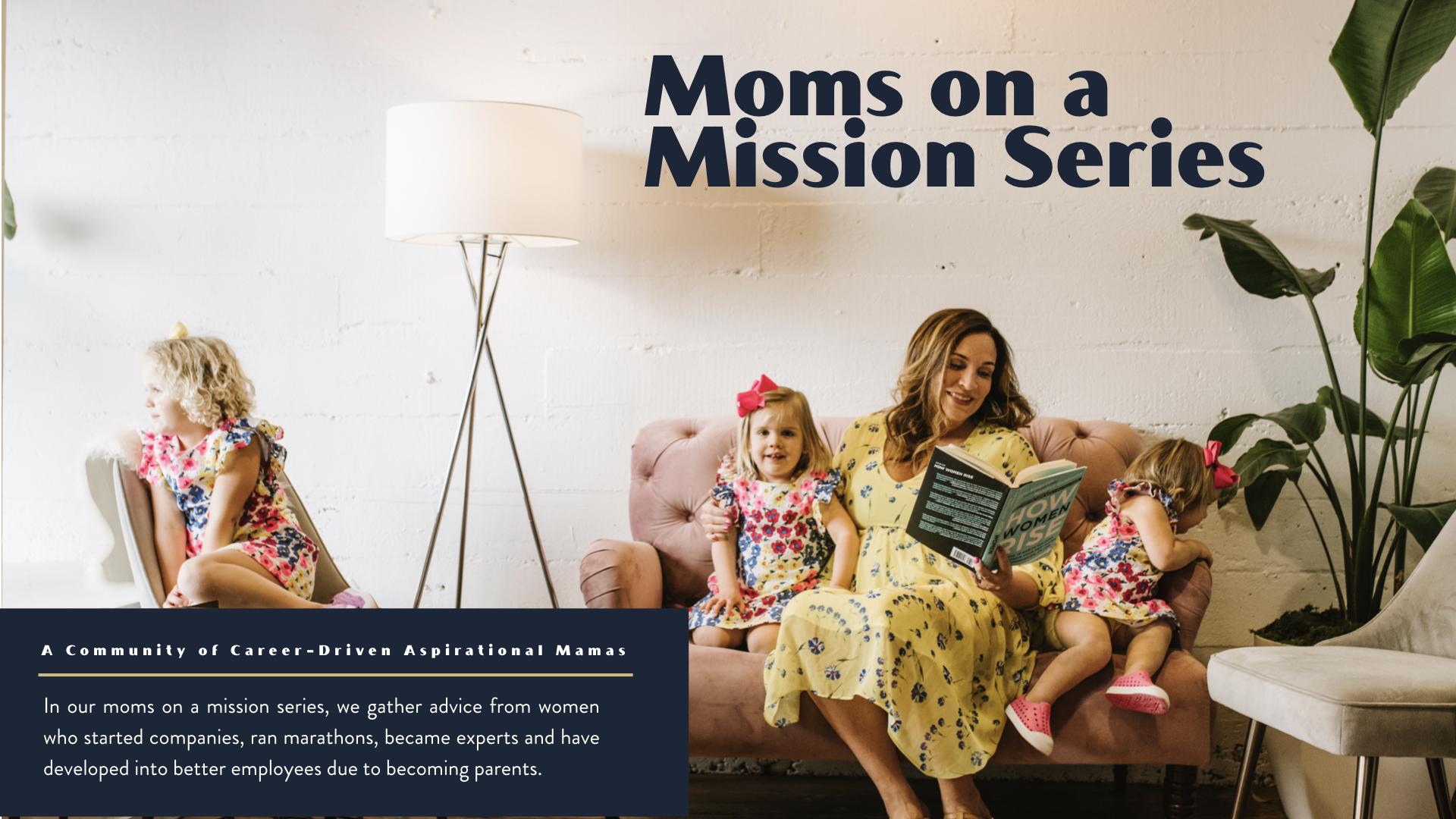 moms on a mission series.001.jpeg
