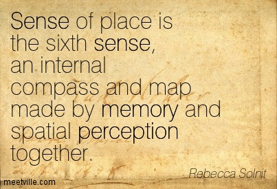 Grounding. Belonging. Sense of Place. Image Soure: Quoteaddicts
