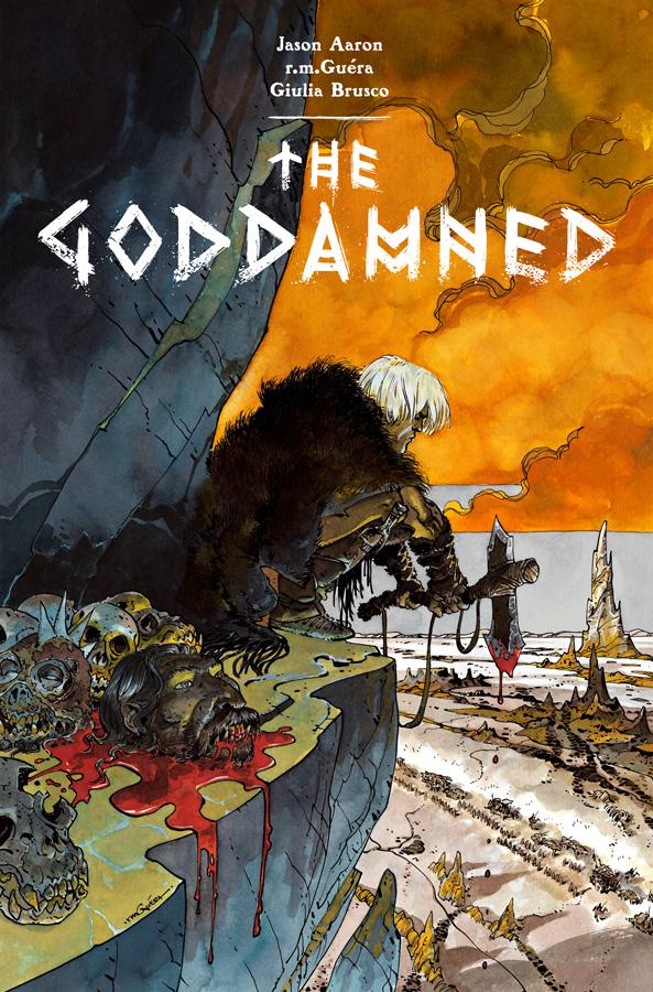 The Goddamned. (c) 2015 Golgonooza Inc and rmGu é ra.