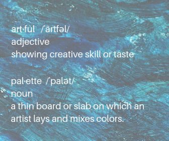 pal·ette _ˈpalət_ noun a thin board or slab on which an artist lays and mixes colors. the range of colors used by a particular artist or in a particular picture..png