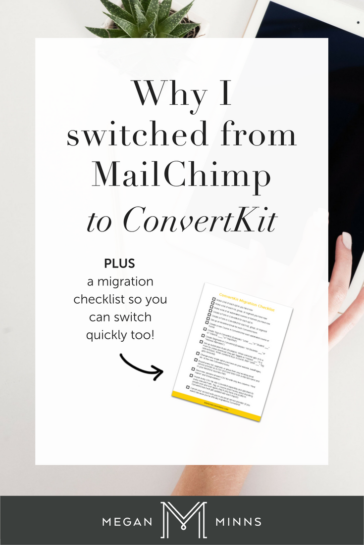 Not sure what email platform to use? Find out why I switched from MailChimp to ConvertKit >> http://meganminns.com/blog/why-i-switched-from-mailchimp-to-convertkit