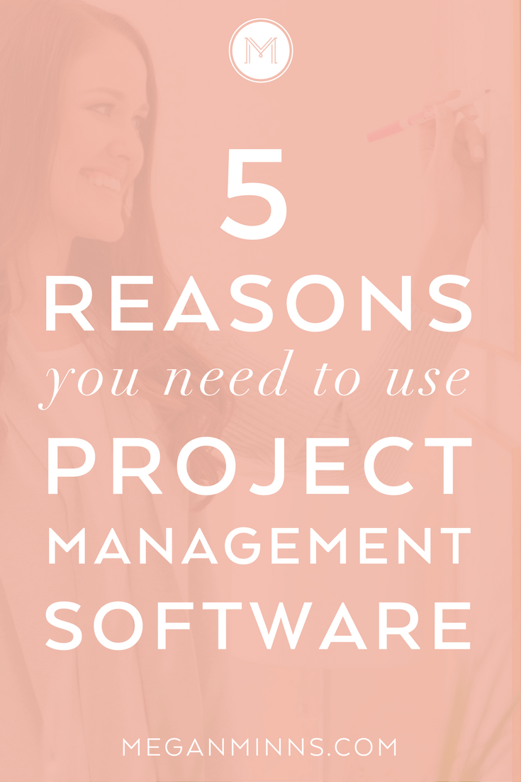 As a business owner, you have a lot to juggle. Between blog posts, client projects, and product launches, it is easy to get overwhelmed. That's why you need to use a project management software to organize your business tasks. Click here to learn the 5 reasons why you need to use a project management software: https://meganminns.com/blog/project-management-software