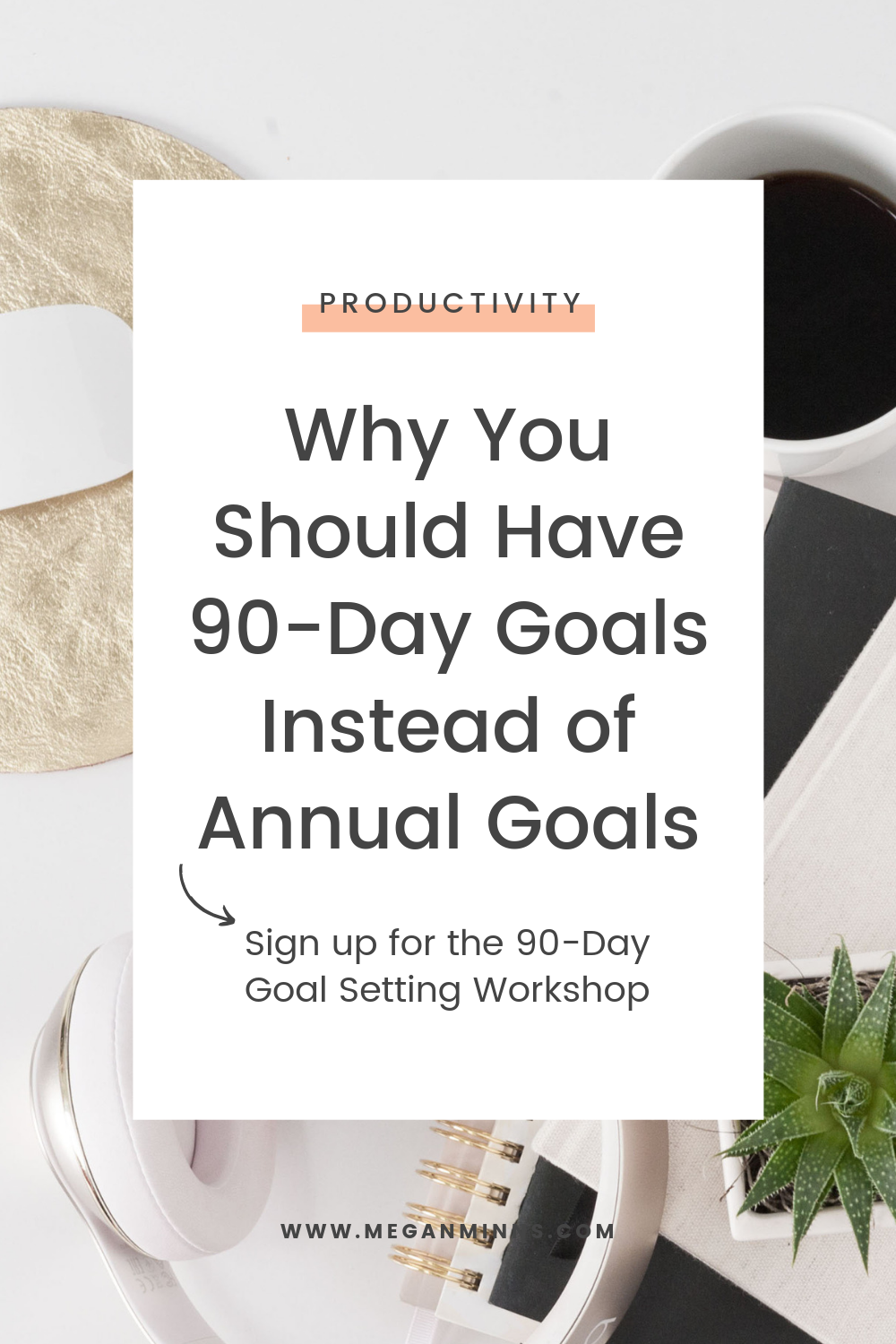 Why You Should Have 90-Day Goals Instead of Annual Goals  Today I'm sharing exactly why 90-Day Goals are more effective than setting a bunch goals at the beginning of the year. Do you even remember all those goals you set back in January?  By setting a few focussed, 90-day goals, you're going to be able followthrough much more easily!  READ THE FULL BLOG POST HERE ✨ https://meganminns.com/blog/why-90-day-goals