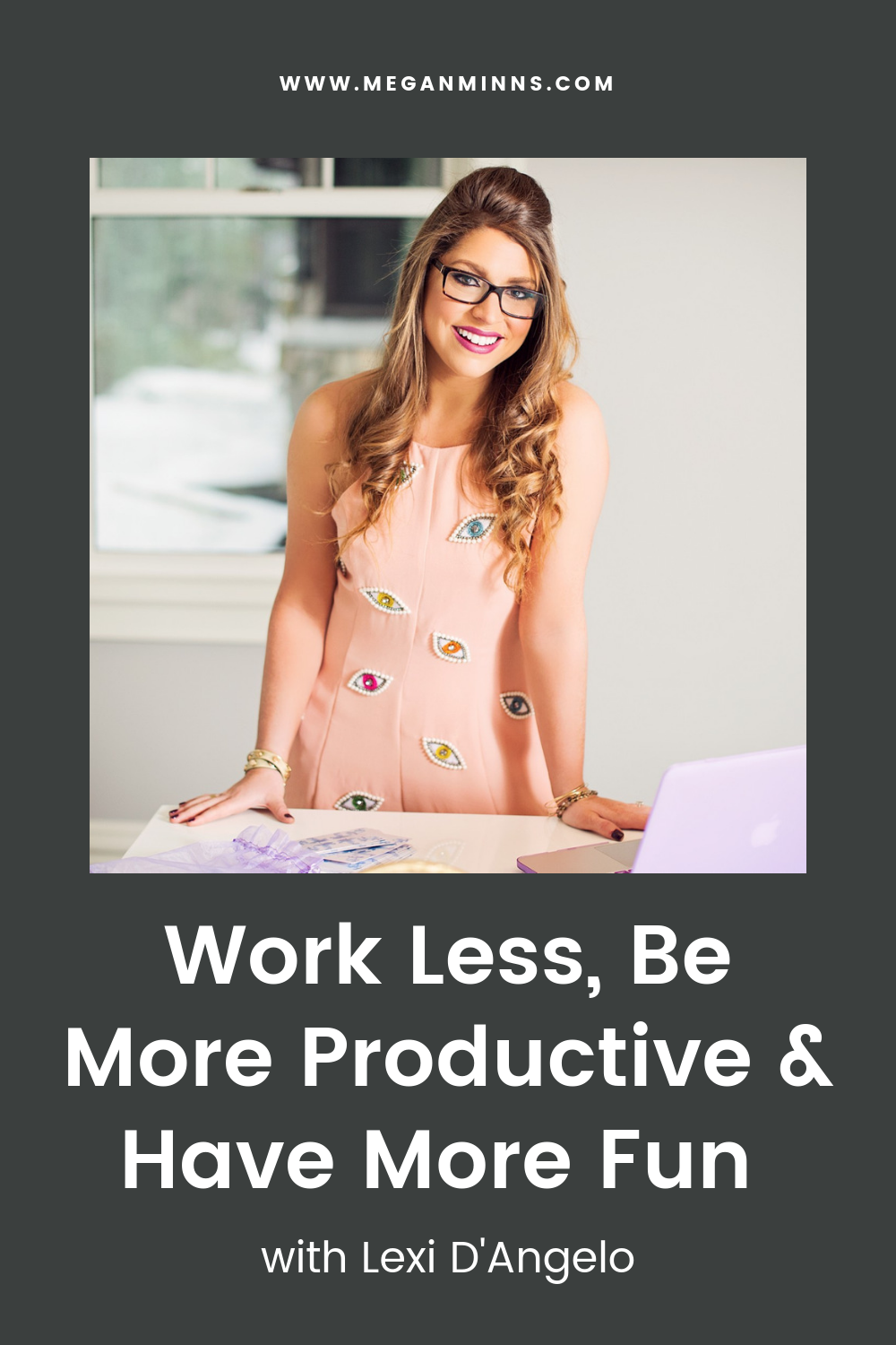 I'm so excited to have Lexi D'Angelo on the podcast!  In this episode, we cover how Lexi works in a state of flow which helps her be more productive and have more fun in her business and life. She's also giving all listeners access to her FREE Income Ceiling Training, so be sure to check that out!    READ THE FULL BLOG POST HERE:  https://meganminns.com/blog/work-less-lexi-dangelo
