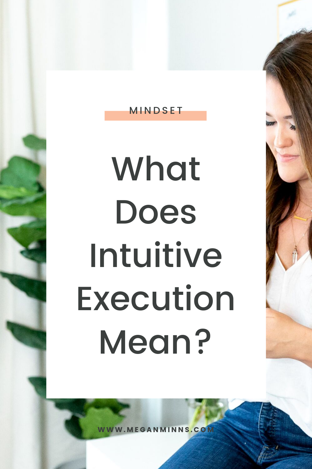 In this episode, we're talking about what it means to intuitively execute and how it can help you in your life. I share some behind the scenes of how Intuitive Execution™ came to be, my journey intuitively executing, and how I've helped women around the world change their lives and businesses.   READ THE FULL BLOG POST ➡️ https://meganminns.com/blog/what-is-intuitive-execution